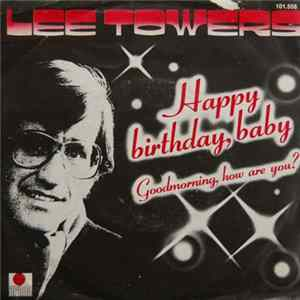Lee Towers - Happy Birthday, Baby