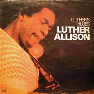 Luther Allison - Luther's Blues