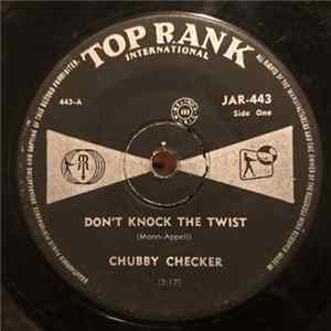 Chubby Checker - Don't Knock the Twist