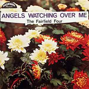 The Fairfield Four - Angels Watching Over Me
