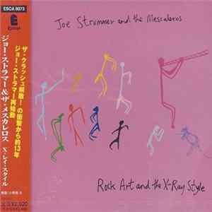Joe Strummer & The Mescaleros - Rock Art And The X-Ray Style