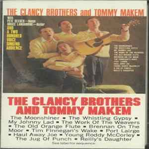 The Clancy Brothers & Tommy Makem With Pete Seeger, Bruce Langhorne - A Spontaneous Performance Recording! The Clancy Brothers And Tommy Makem