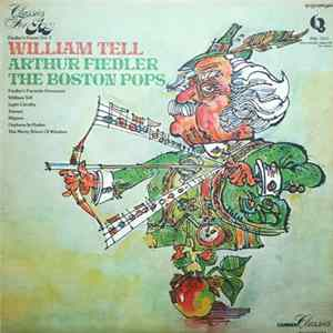Arthur Fiedler, The Boston Pops - Fiedler's Finest, Vol. 3 William Tell