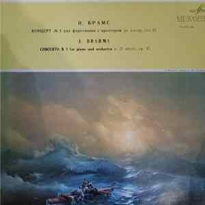 Brahms - Rudolf Kerer, Gennadi Rozhdestvensky, Russian State Symphony Orchestra - Concerto No. 1 In D Minor For Piano And Orchestra, Op. 15